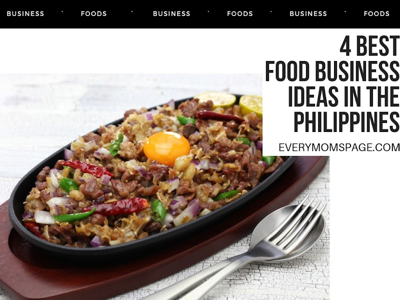 4 Best Food Business Ideas in the Philippines
