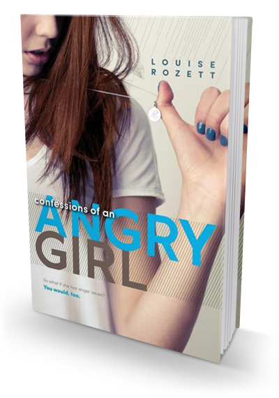Review: Confessions of an Angry Girl by Louise Rozett