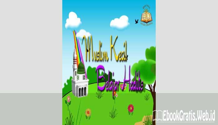 Ebook Muslim Kecil Belajar Hadits