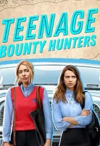 Teenage Bounty Hunters (2020) Web Series S01 Hindi Dual Audio Download 480p