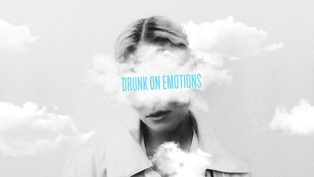 Drunk On Emotions Lyrics - Clara Mae