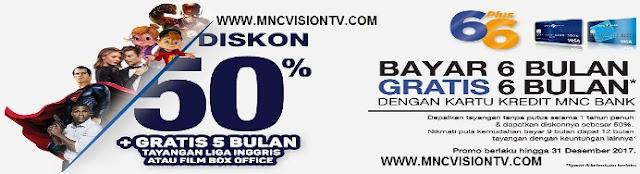 MNC Vision Promo - Bayar 6 Bulan Gratis 6 Bulan Dengan MNC Bank