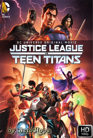 Justice League vs Teen Titans [2016] [Latino-Ingles] HD 1080P  [Google Drive] GloboTV