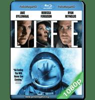 LIFE: VIDA INTELIGENTE (2017) FULL 1080P HD MKV ESPAÑOL LATINO