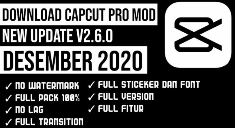 Download Capcut Pro 2.6.0 Mod Apk Versi Terbaru 2021
