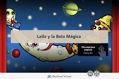 https://www.educaixa.com/microsites/Mochil/autonomia_laila_y_la_bola_magica/