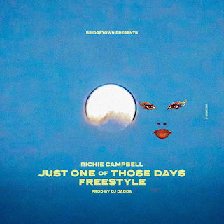 Richie Campbell - Just One of Those Days (Freestyle) ( 2019 ) [DOWNLOAD]