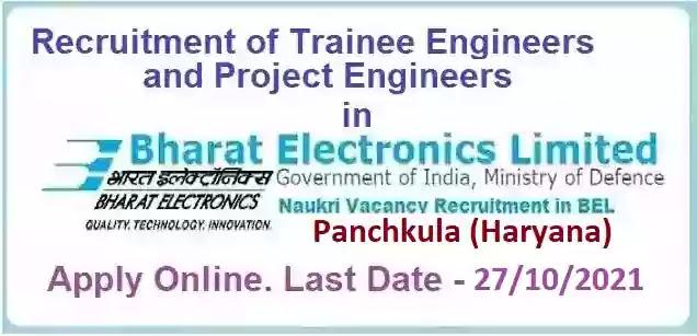 BEL Panchkula Engineer Vacancy Recruitment 2021