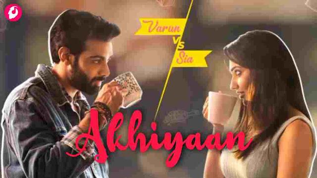 Akhiyaan – Tony Kakkar Mp3 Hindi Song 2021 Free Download