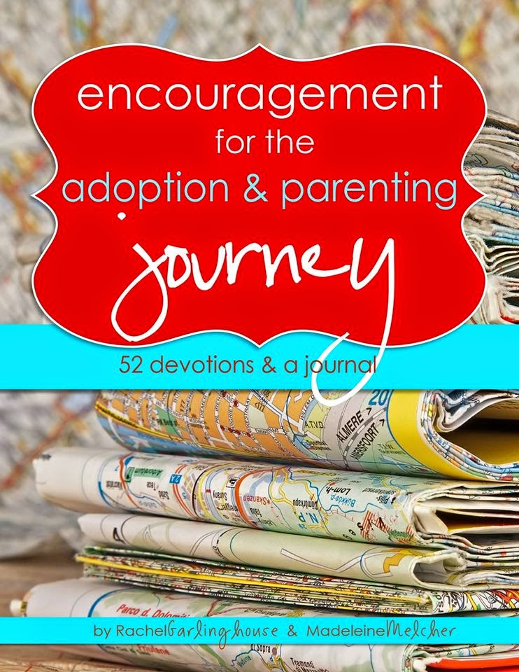 Encouragement for the adoption journey devotional by Rachel Garlinghouse and Madeleine Melcher