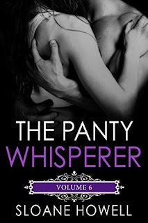 The Panty Whisperer 6 by Sloane Howell