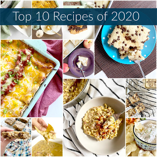 Top 10 Recipes of 2020...from easy desserts to dips and pizza. 2020 seems to be about comfort food! A great list of my blog's favorite recipes this past year.