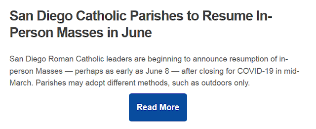 https://timesofsandiego.com/life/2020/05/24/san-diego-catholic-parishes-to-resume-in-person-masses-in-june/