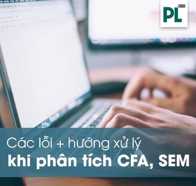Lỗi, vấn đề không phân tích được CFA, SEM trên AMOS