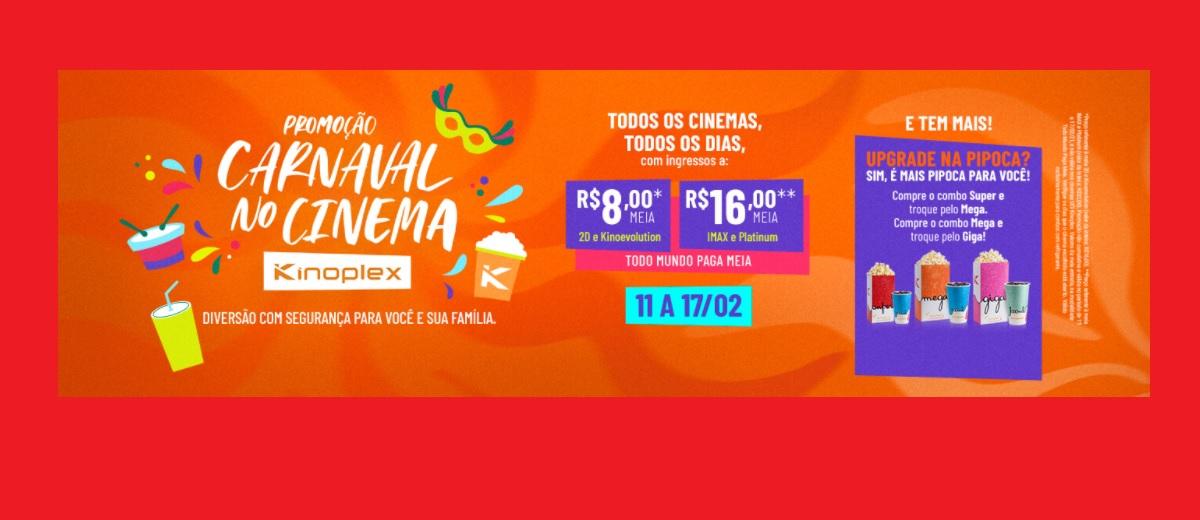 Promoção Kinoplex 2021 Carnaval no Cinema