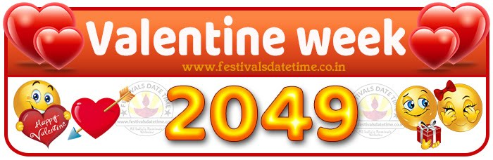 2049 Valentine Week List Calendar, 2049 Valentine Day All Dates & Day