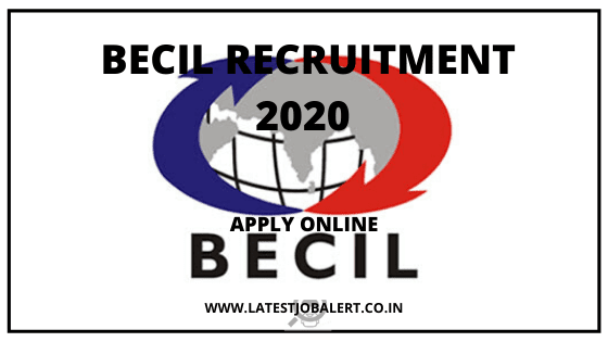 BECIL Job: BECIL Recruitment 2020 77 post online form|Apply online