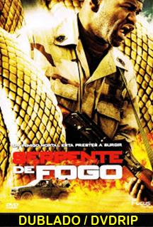 Assistir Serpente de Fogo Dublado 2009