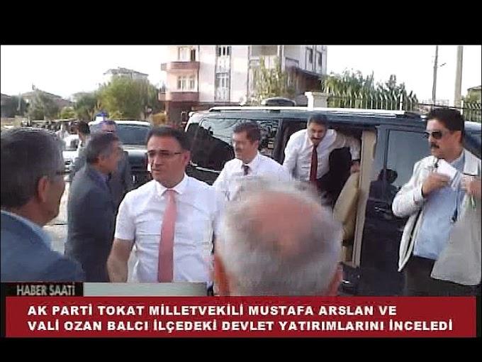 TOKAT VALİSİ OZAN BALCI VE AK PARTİ TOKAT MİLLETVEKİLİ MUSTAFA ARSLAN TURHAL'DA İNCELEMELERDE BULUNDU.