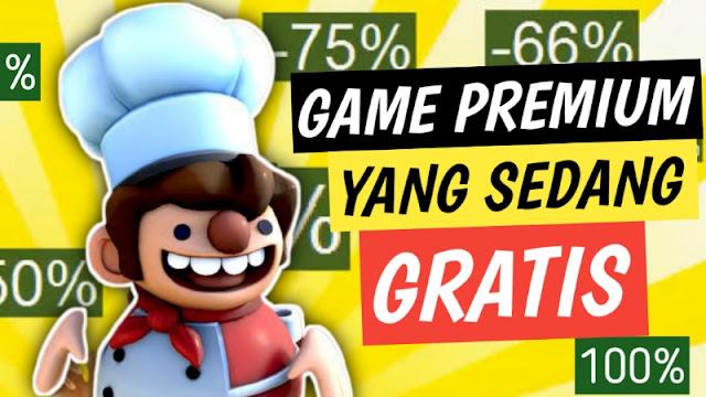 Game Premium yang Sedang Digratiskan
