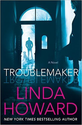Bea, Review, Troublemaker by Linda Howard, Romance, Mystery