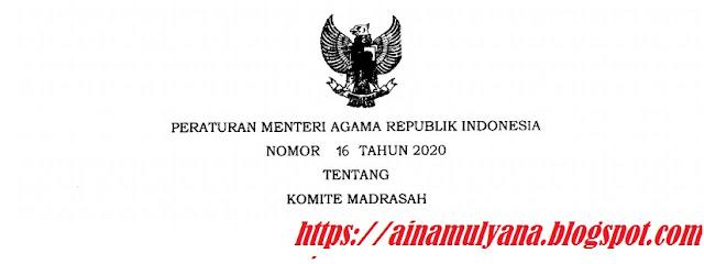 yang dimaksud dengan Madrasah adalah satuan pendidikan formal dalam binaan Menteri Agama  PERATURAN MENTERI AGAMA (PMA) NOMOR 16 TAHUN 2020 TENTANG KOMITE MADRASAH