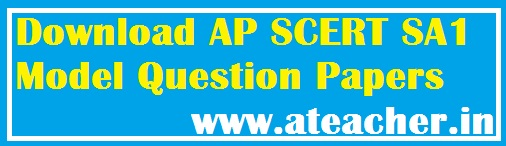 Download AP SCERT SA1 Model Question Papers along with Weightage and Pattern