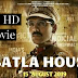 Batla House Full Movie Download Release | Cast And Movie Budget