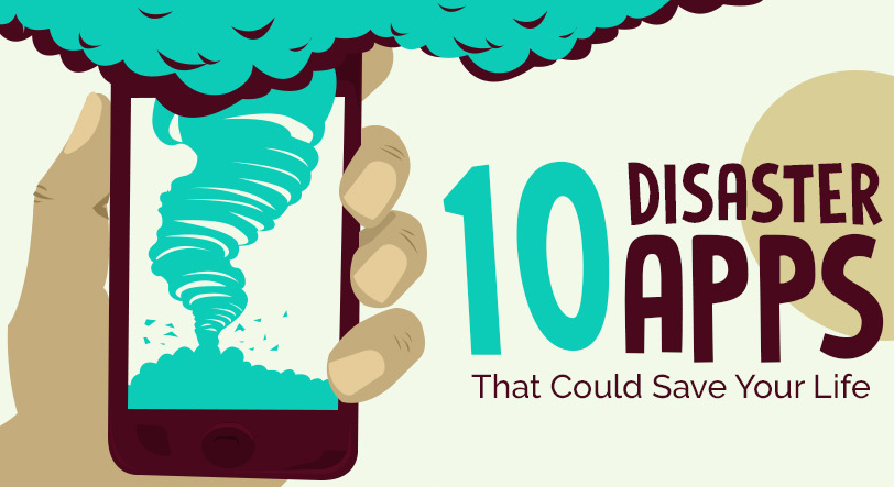 10 Natural Disaster Survival Apps