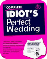The Complete Idiot's Guide to the Perfect Wedding by Teddy Lenderman
