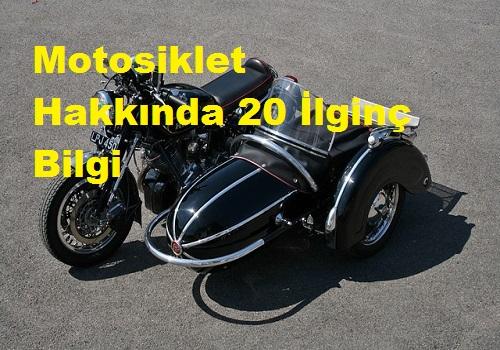 Motosiklet Hakkında 20 İlginç Bilgi