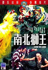 Lion vs Lion (Nan bei shi wang) (1981) เดชสิงโตสะท้านฟ้า