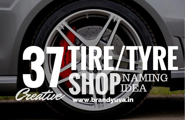 tyre tire shop names idea