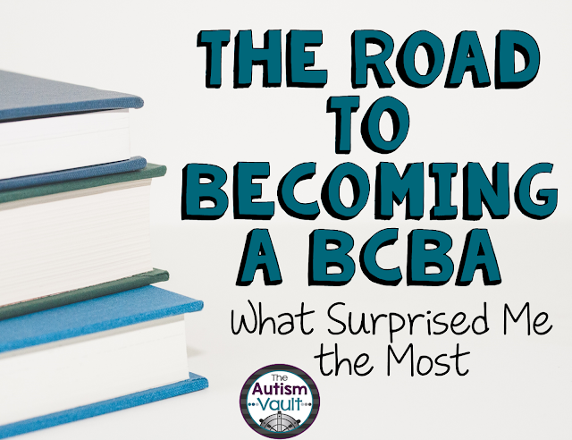 The road to becoming a BCBA can be a really tough road. There is schooling, supervision, and other hurdles. However, it is worth it and I am pleasantly surprised about some things I have learned becoming a BCBA.