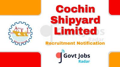 CSL Recruitment Notification 2019, CSL Recruitment 2019 Latest, govt jobs in kerala, central govt jobs, govt jobs in India, Latest CSL Recruitment Update