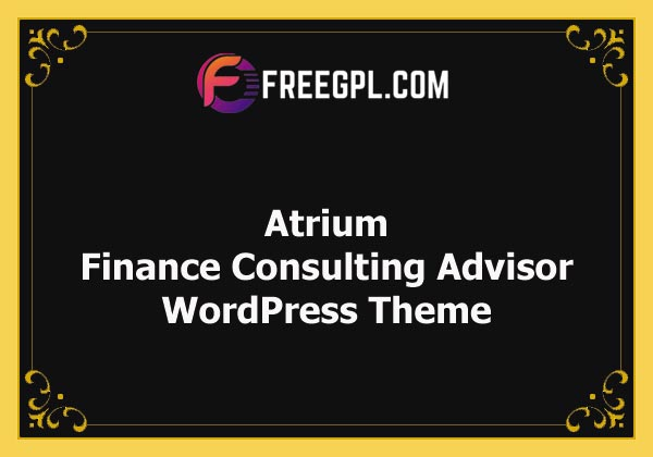 Atrium - Finance Consulting Advisor WordPress Theme Nulled Download Free