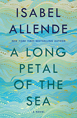 reading, Kindle, Goodreads, fiction, January 2020 books, new releases, reading recommendations, A Long Petal of the Sea, Isabel Allende
