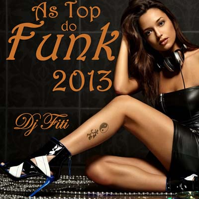 As Top do Funk 2013