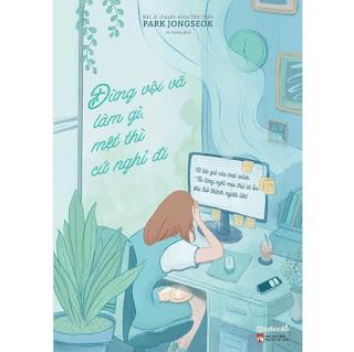 Sách - Đừng Vội Vã Làm Gì, Mệt Thì Cứ Nghỉ Đi ebook PDF-EPUB-AWZ3-PRC-MOBI