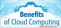 Benefits of cloud computing in hindi and What इस Cloud Computing