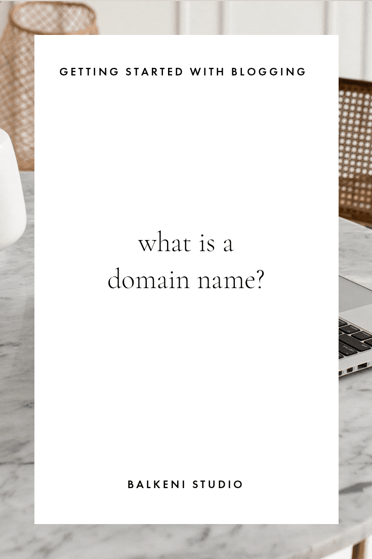 getting started with blogging what is a domain name