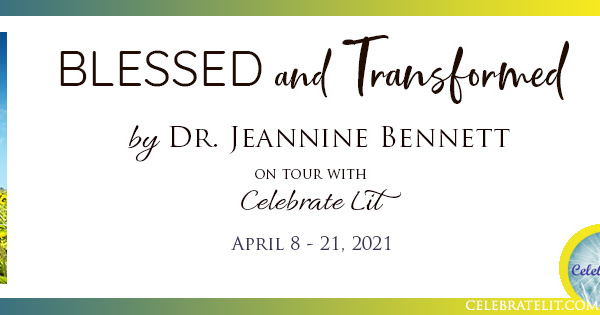 Blessed and Transformed Blog Tour: Book Review + Giveaway