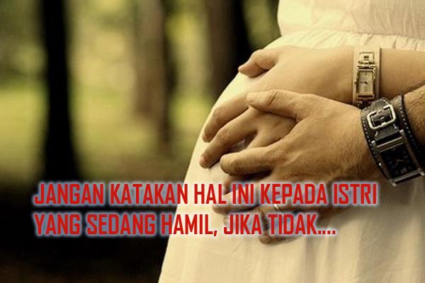 Gambar Kata Ibu Hamil Untuk Suami Cikimmcom