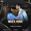 MOLA PYAR HOGE (REMIX) - DJ DEV 2 X DJ VISHAL S