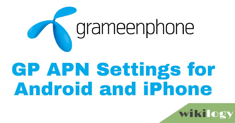 GP APN Settings for Android & iPhone