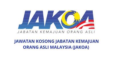 Jawatan Kosong Jabatan Kemajuan Orang Asli Malaysia 2019 (JAKOA)