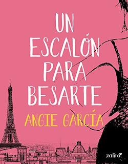 Un escalón para besarte, Angie García