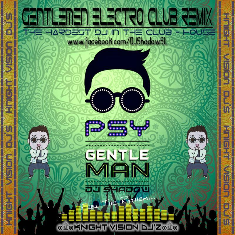 Gentlemen Electro CluB ReMiX