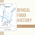 Bengal's Food History - Part 1