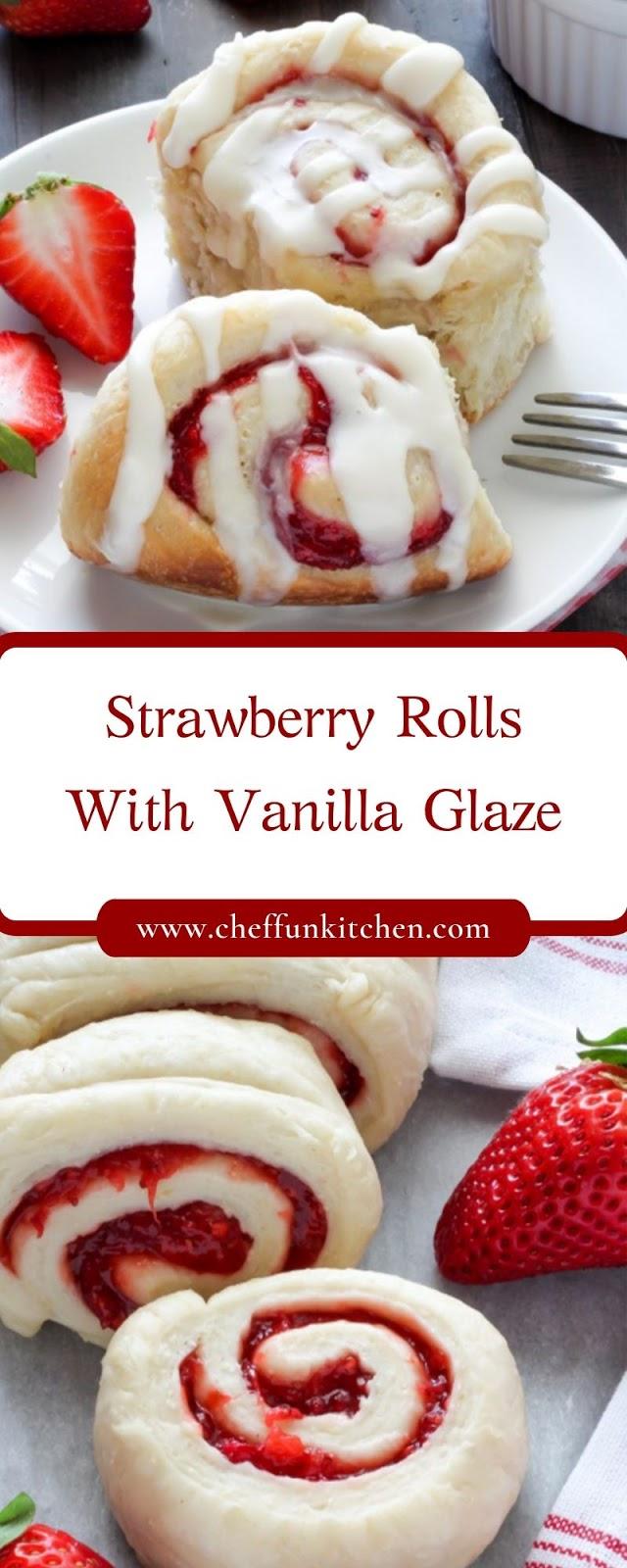 Strawberry Rolls With Vanilla Glaze